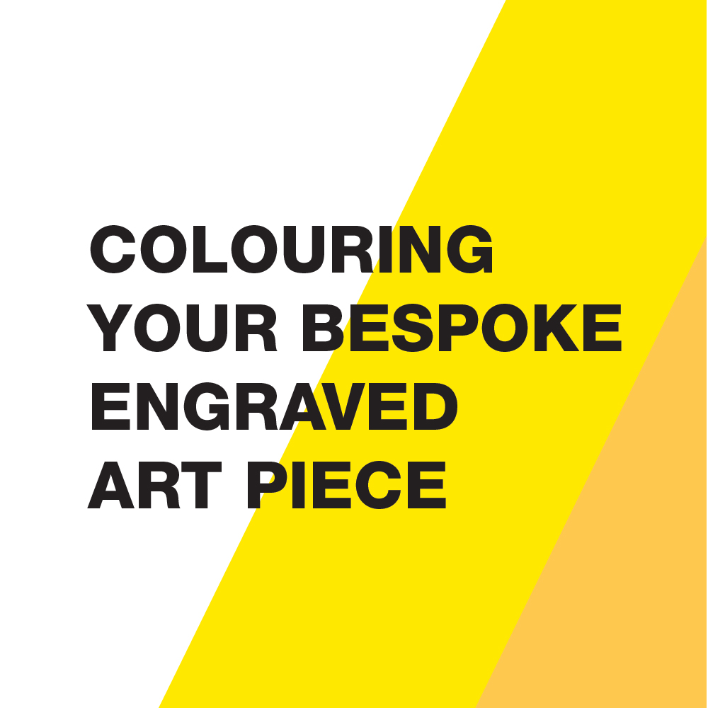 Colouring Your Bespoke Engraved Art Piece Workshop