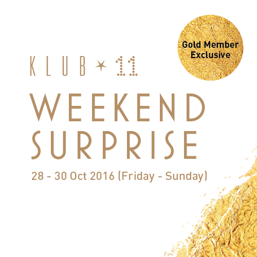 Klub 11 Weekend Surprise